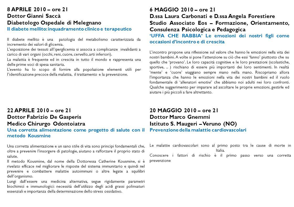 Diabetologo Ospedale di Melegnano 6 MAGGIO 2010 – ore 21