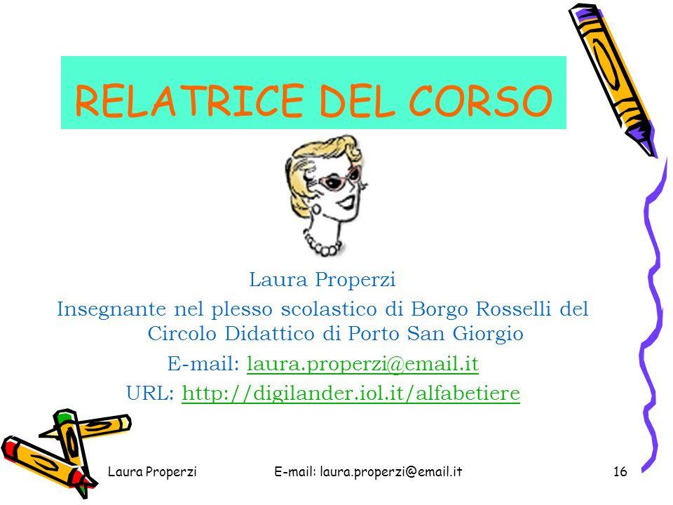 RELATRICE DEL CORSO Laura Properzi