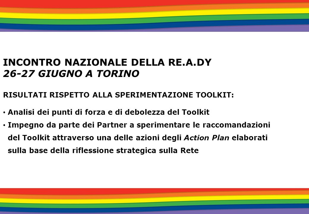 INCONTRO NAZIONALE DELLA RE.A.DY 26-27 GIUGNO A TORINO