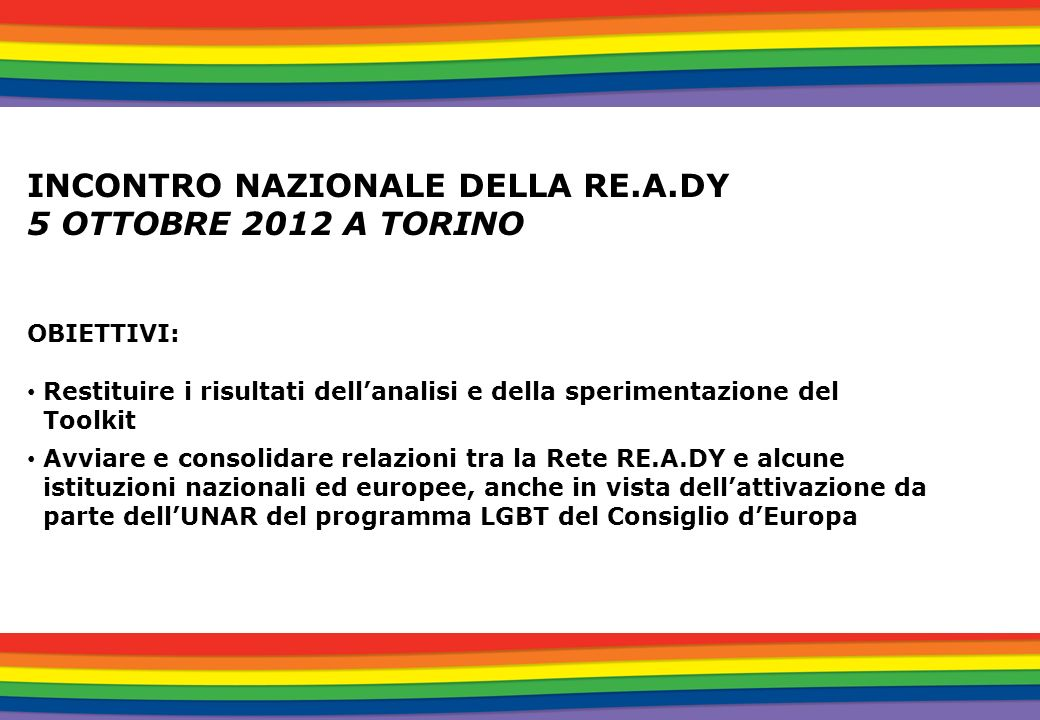 INCONTRO NAZIONALE DELLA RE.A.DY 5 OTTOBRE 2012 A TORINO