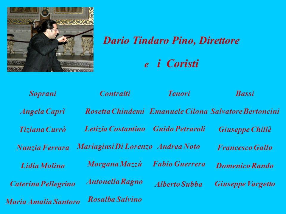 Dario Tindaro Pino, Direttore