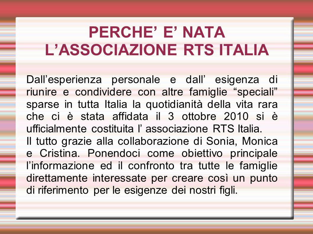 PERCHE' E' NATA L'ASSOCIAZIONE RTS ITALIA