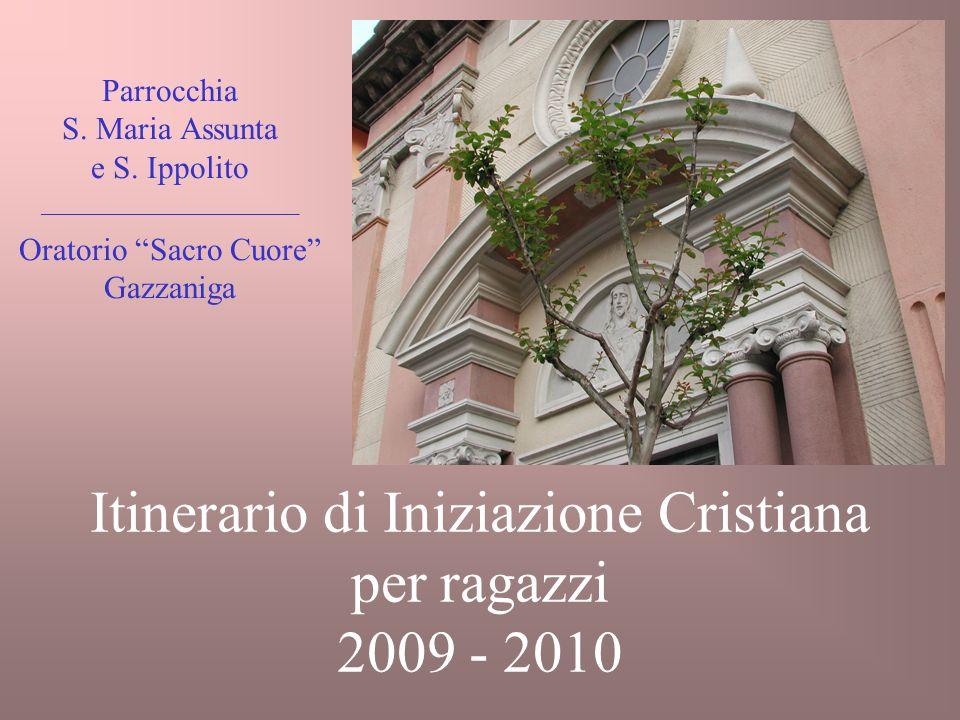 Itinerario di Iniziazione Cristiana per ragazzi 2009 - 2010