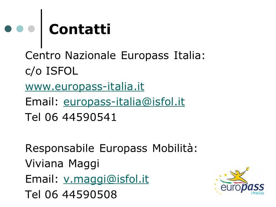 Contatti Centro Nazionale Europass Italia: c/o ISFOL
