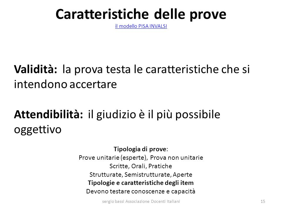 Caratteristiche delle prove il modello PISA INVALSI