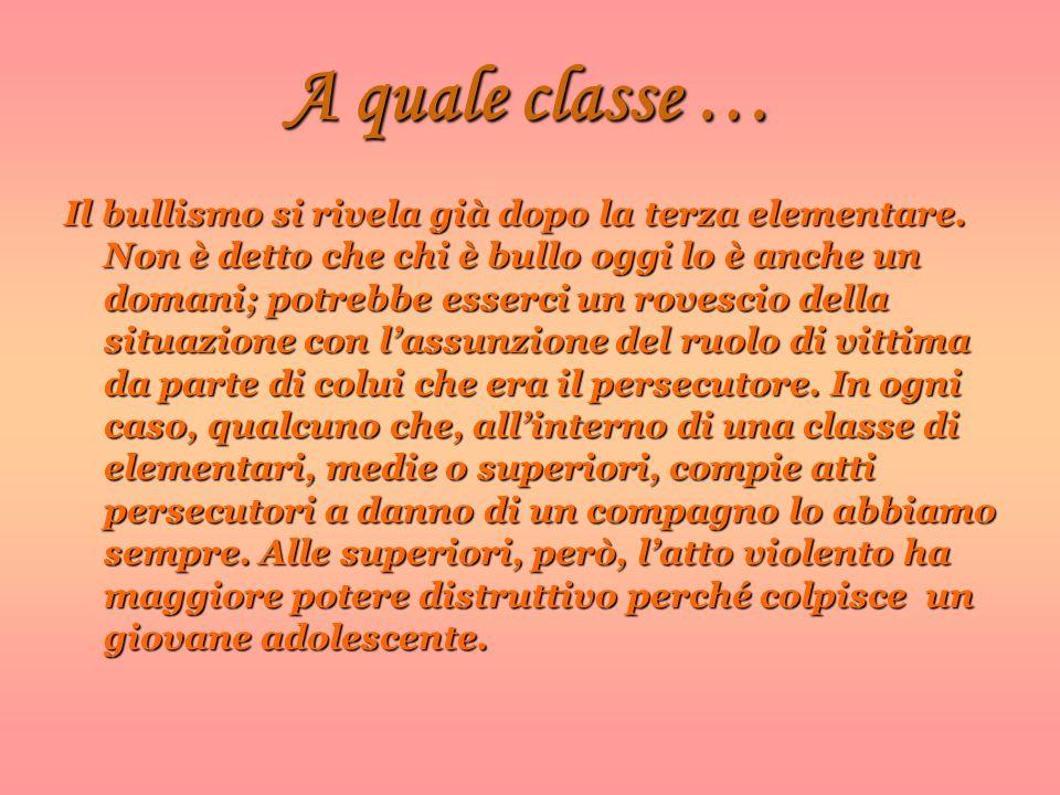 A quale classe …
