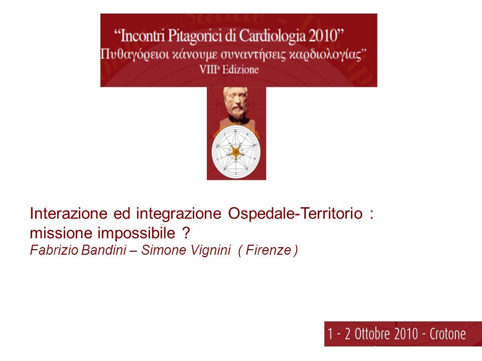 Interazione ed integrazione Ospedale-Territorio :