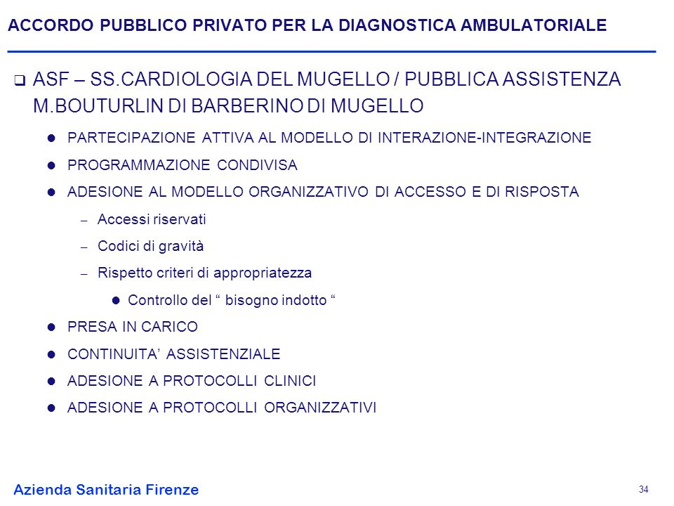 ACCORDO PUBBLICO PRIVATO PER LA DIAGNOSTICA AMBULATORIALE