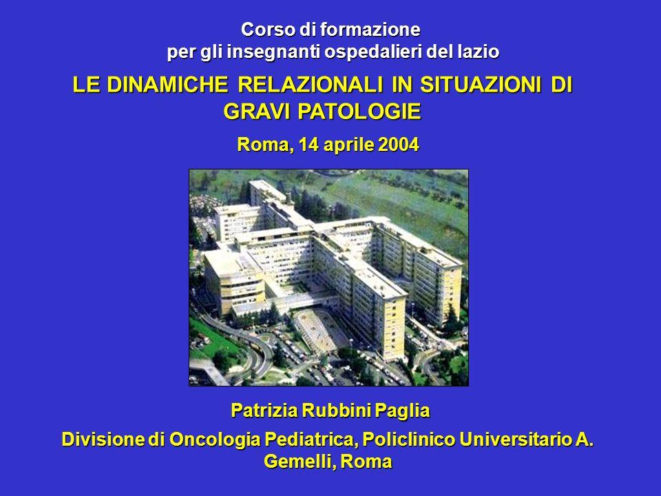 LE DINAMICHE RELAZIONALI IN SITUAZIONI DI GRAVI PATOLOGIE