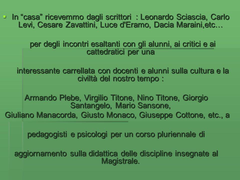 Giuliano Manacorda, Giusto Monaco, Giuseppe Cottone, etc., a