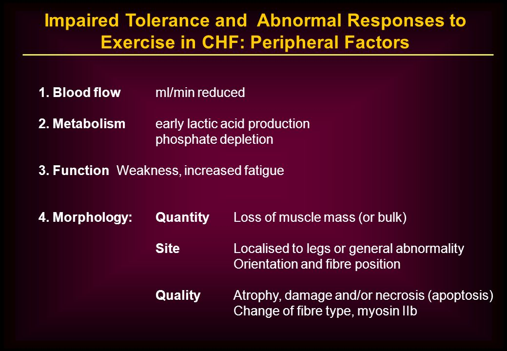 Impaired Tolerance and Abnormal Responses to Exercise in CHF: Peripheral Factors