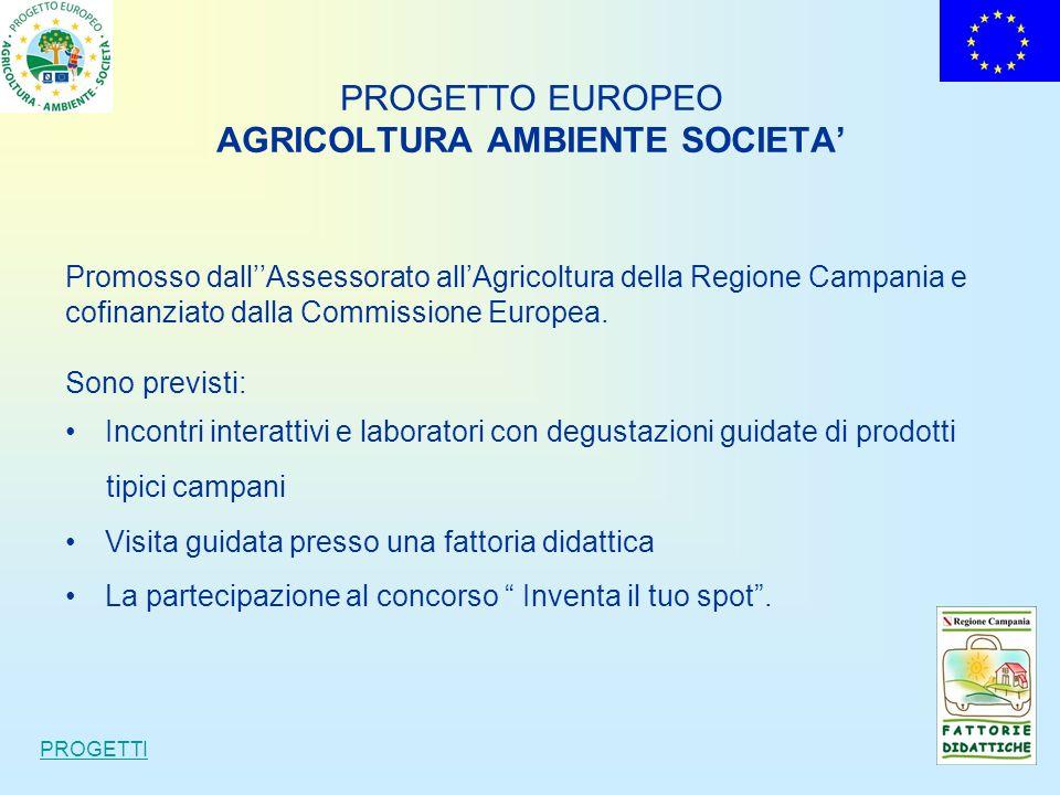 PROGETTO EUROPEO AGRICOLTURA AMBIENTE SOCIETA'