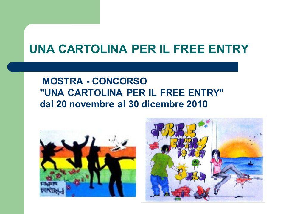 UNA CARTOLINA PER IL FREE ENTRY