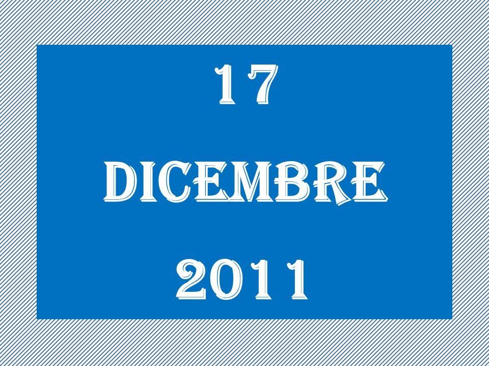 17 DICEMBRE 2011