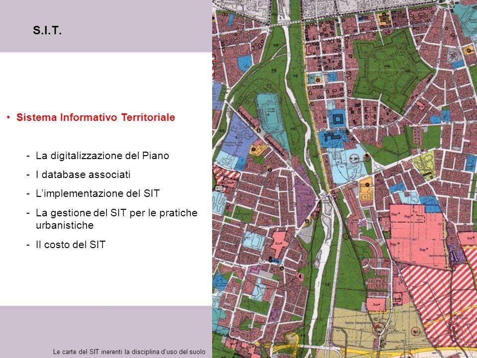 S.I.T. Sistema Informativo Territoriale La digitalizzazione del Piano