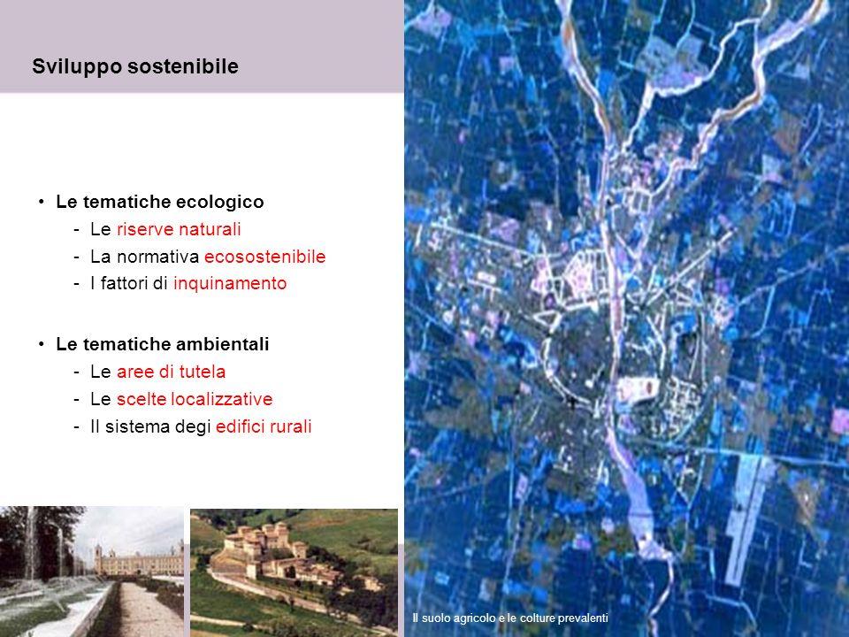 Sviluppo sostenibile Le tematiche ecologico Le riserve naturali