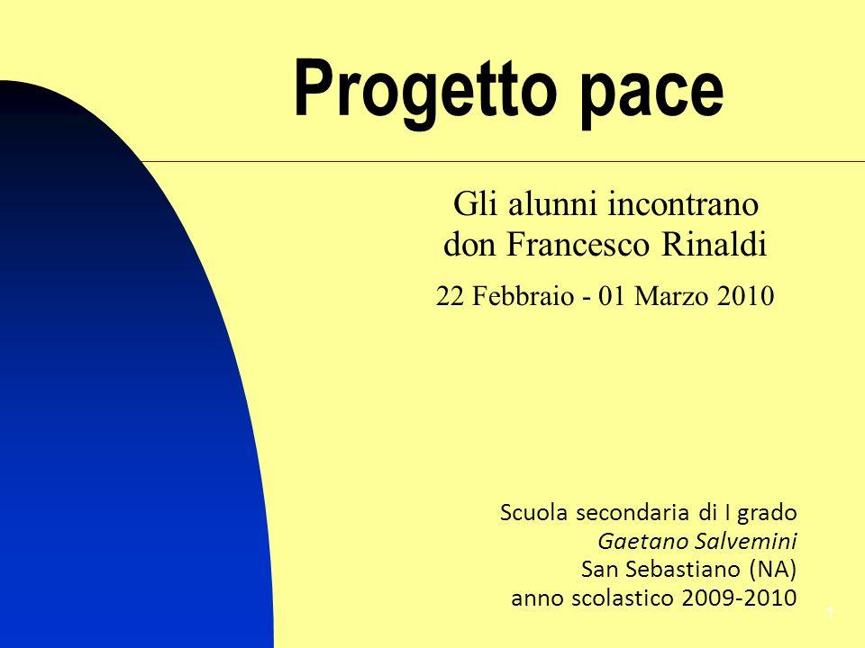 Progetto pace Gli alunni incontrano don Francesco Rinaldi