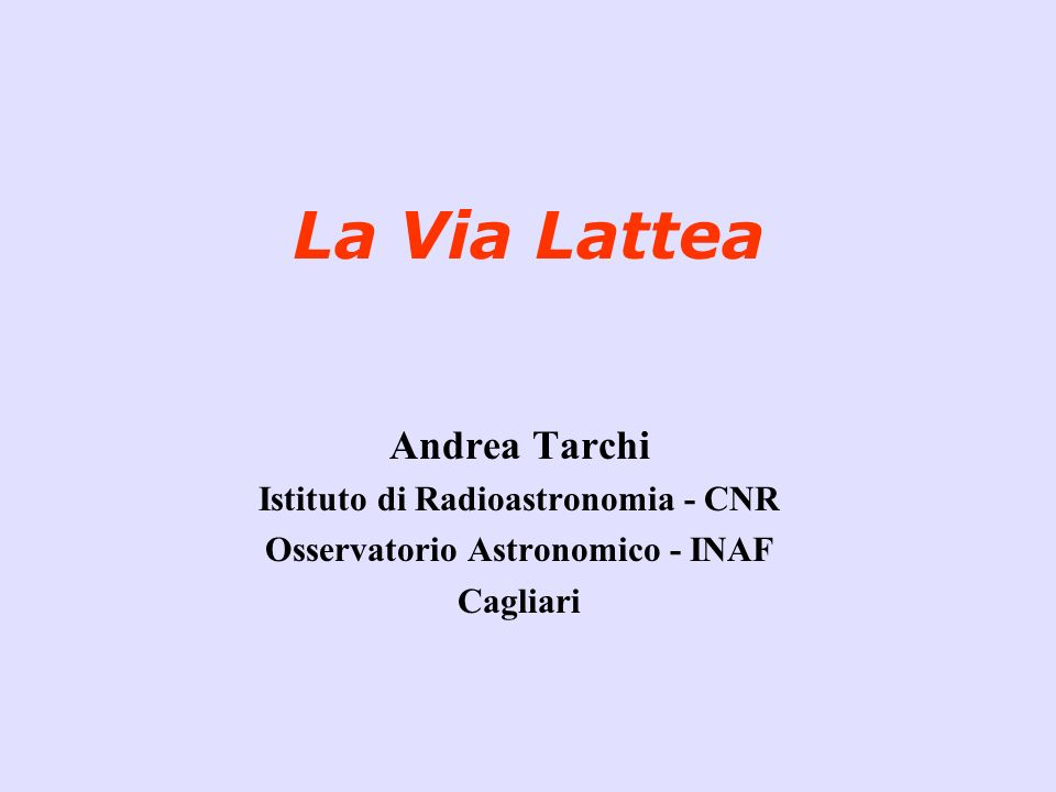 Istituto di Radioastronomia - CNR Osservatorio Astronomico - INAF