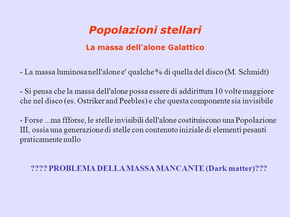 Popolazioni stellari La massa dell alone Galattico