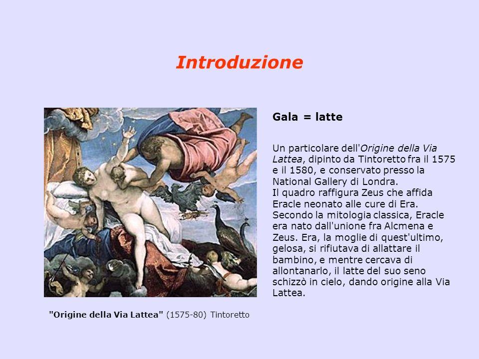 Introduzione Gala = latte