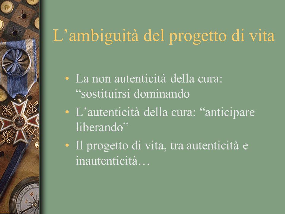 L'ambiguità del progetto di vita