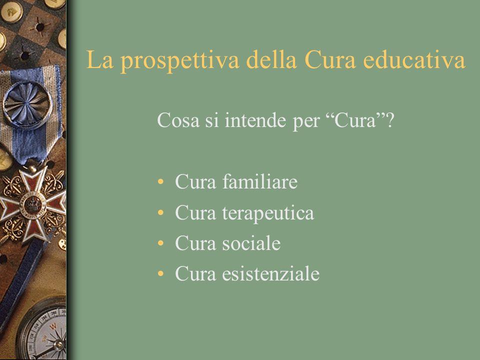 La prospettiva della Cura educativa