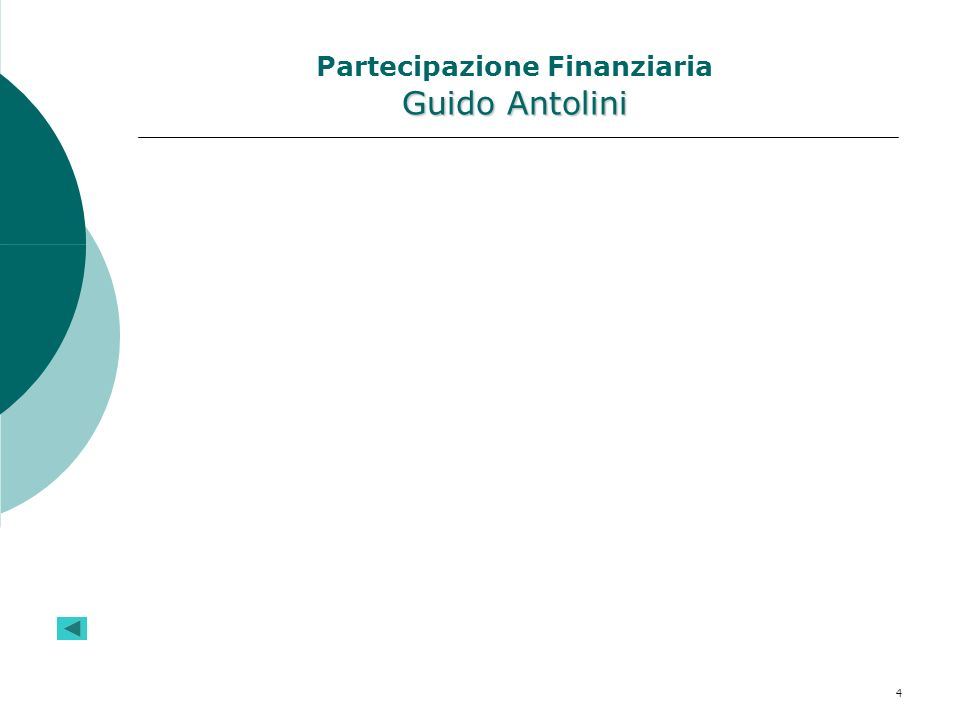 Partecipazione Finanziaria Guido Antolini
