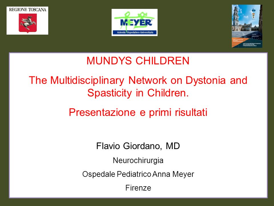 The Multidisciplinary Network on Dystonia and Spasticity in Children.