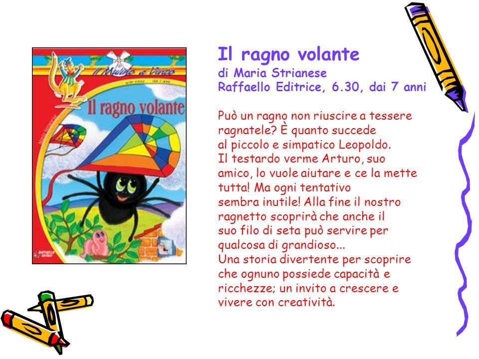 Il ragno volante di Maria Strianese