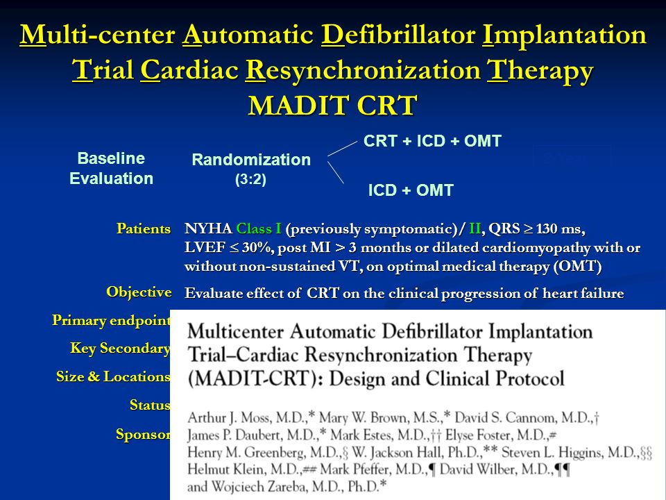 Multi-center Automatic Defibrillator Implantation Trial Cardiac Resynchronization Therapy MADIT CRT