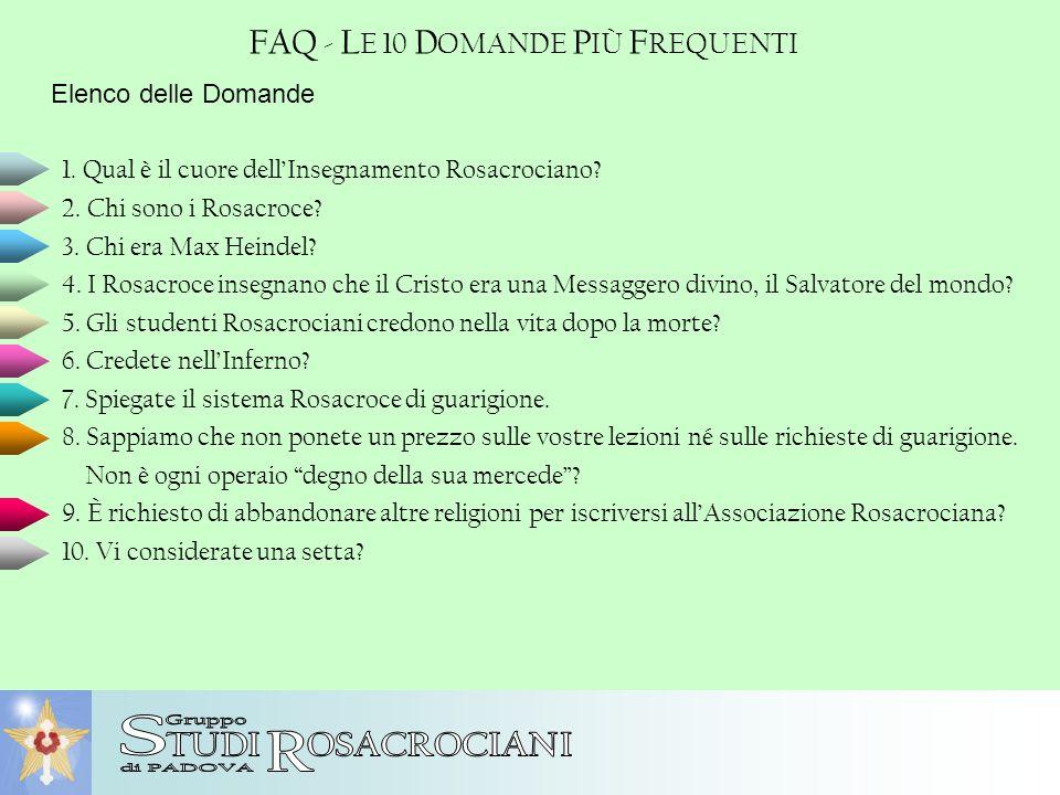 S R FAQ - LE 10 DOMANDE PIÙ FREQUENTI TUDI OSACROCIANI Gruppo