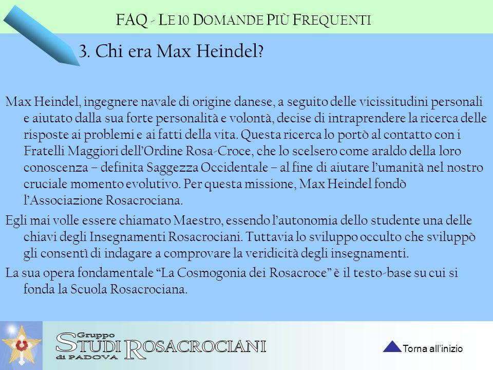 S R 3. Chi era Max Heindel FAQ - LE 10 DOMANDE PIÙ FREQUENTI
