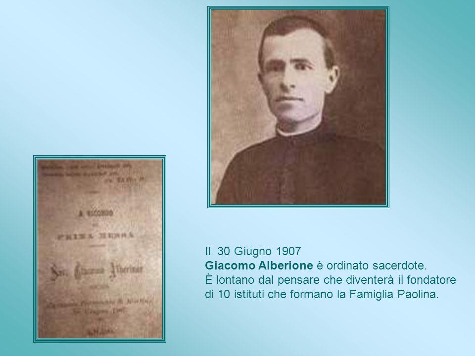 Il 30 Giugno 1907 Giacomo Alberione è ordinato sacerdote. È lontano dal pensare che diventerà il fondatore.