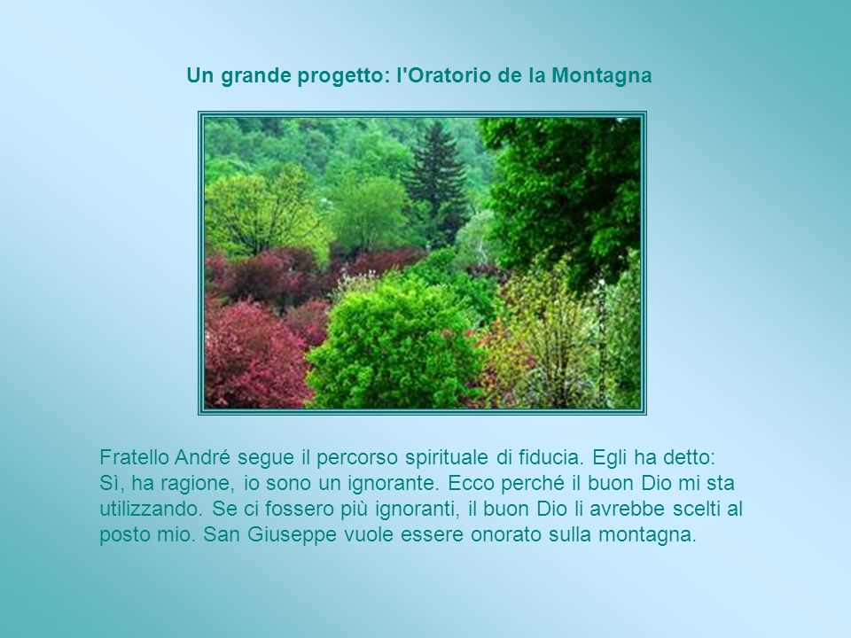 Un grande progetto: l Oratorio de la Montagna