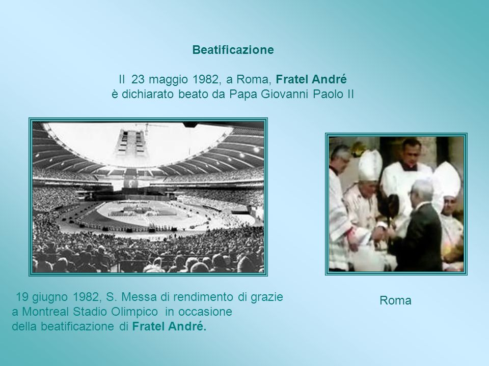 Il 23 maggio 1982, a Roma, Fratel André