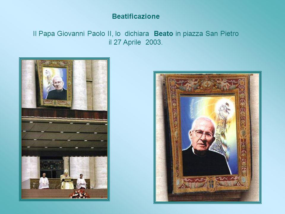 Il Papa Giovanni Paolo II, lo dichiara Beato in piazza San Pietro
