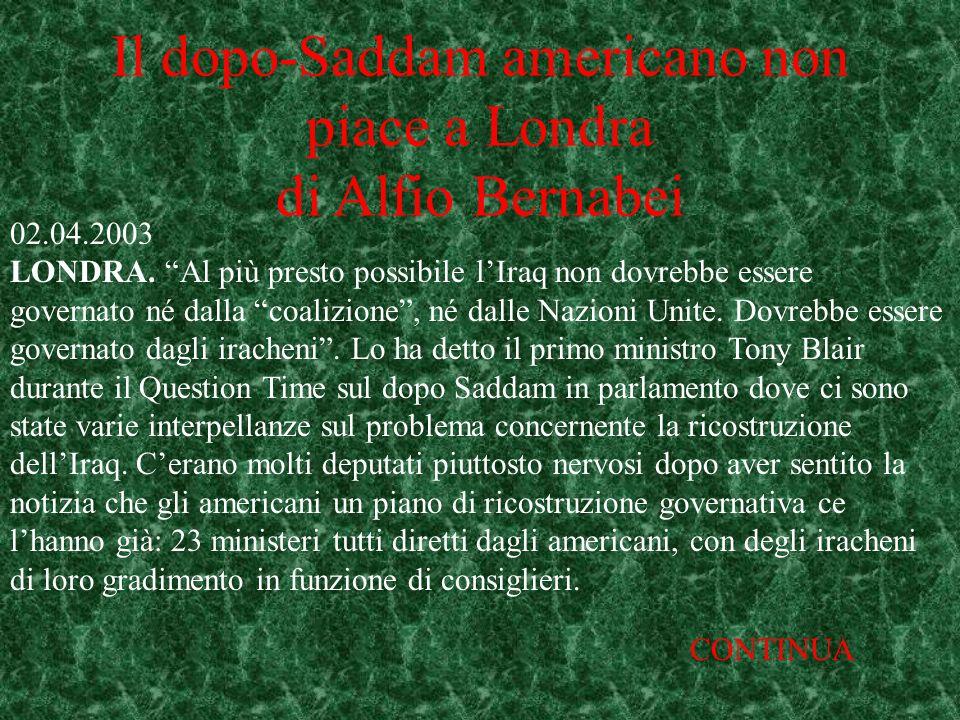 Il dopo-Saddam americano non piace a Londra di Alfio Bernabei