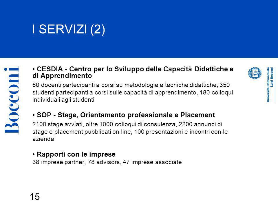 I SERVIZI (2) CESDIA - Centro per lo Sviluppo delle Capacità Didattiche e di Apprendimento.