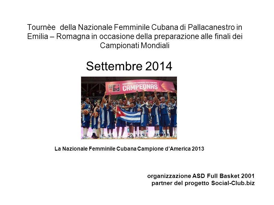 Settembre 2014 La Nazionale Femminile Cubana Campione d'America 2013