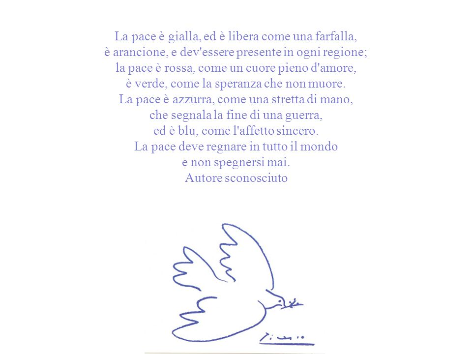 La pace è gialla, ed è libera come una farfalla,
