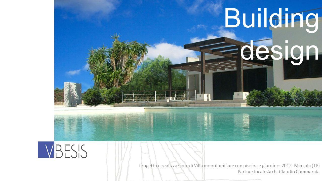 Building design. Progetto e realizzazione di Villa monofamiliare con piscina e giardino, 2012- Marsala (TP)