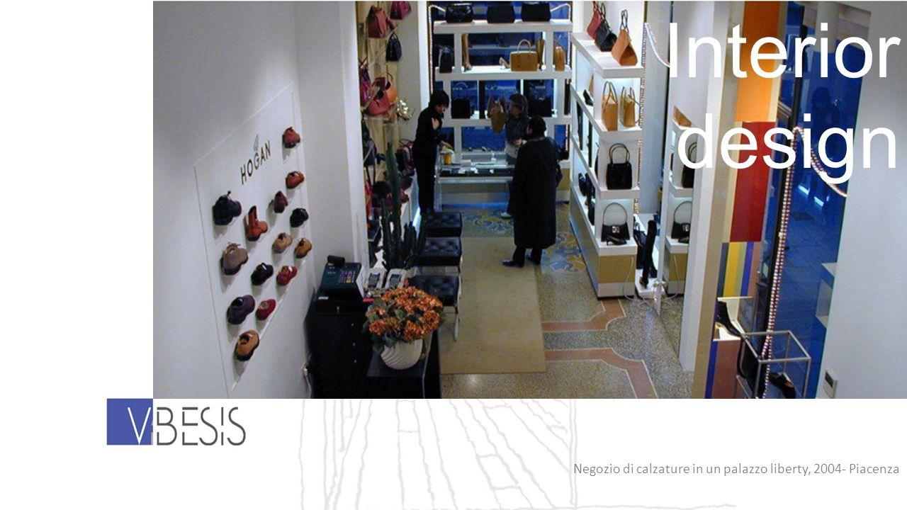 Interior design Negozio di calzature in un palazzo liberty, 2004- Piacenza