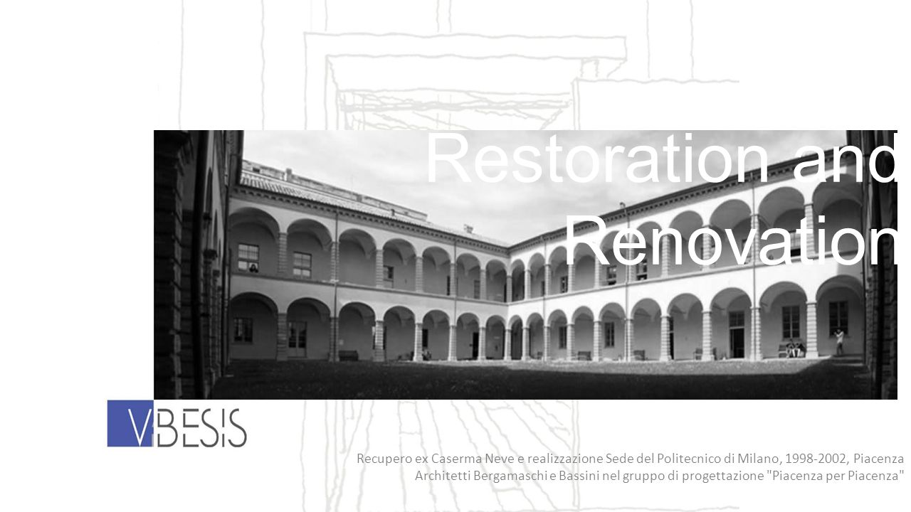 Restoration and Renovation