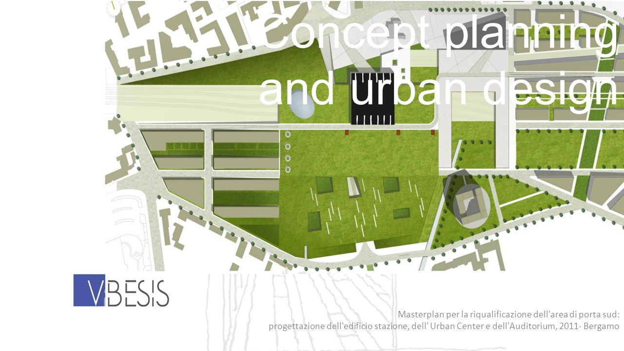 Concept planning and urban design