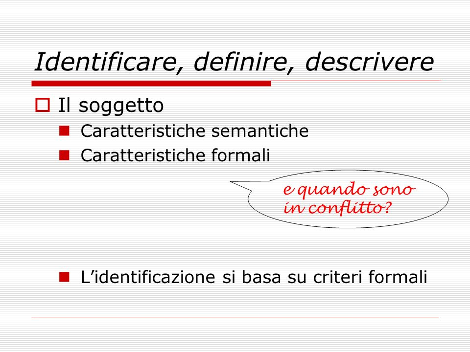 Identificare, definire, descrivere