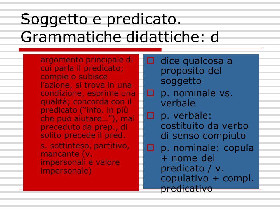Soggetto e predicato. Grammatiche didattiche: d