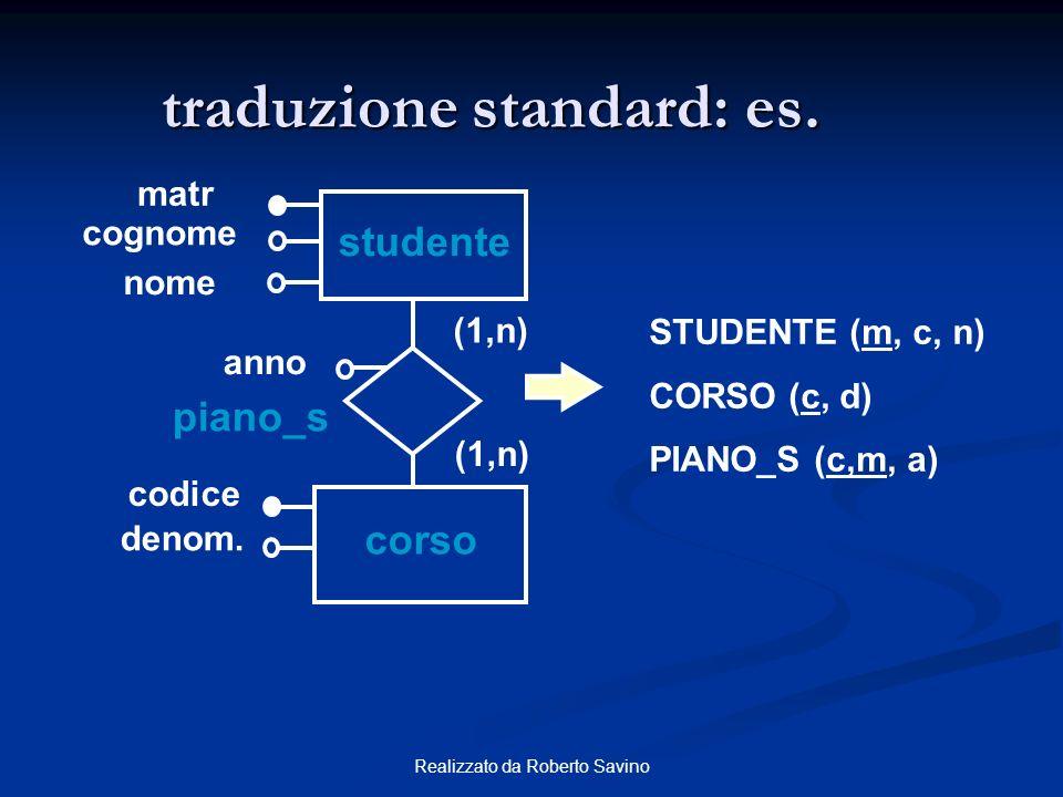 traduzione standard: es.