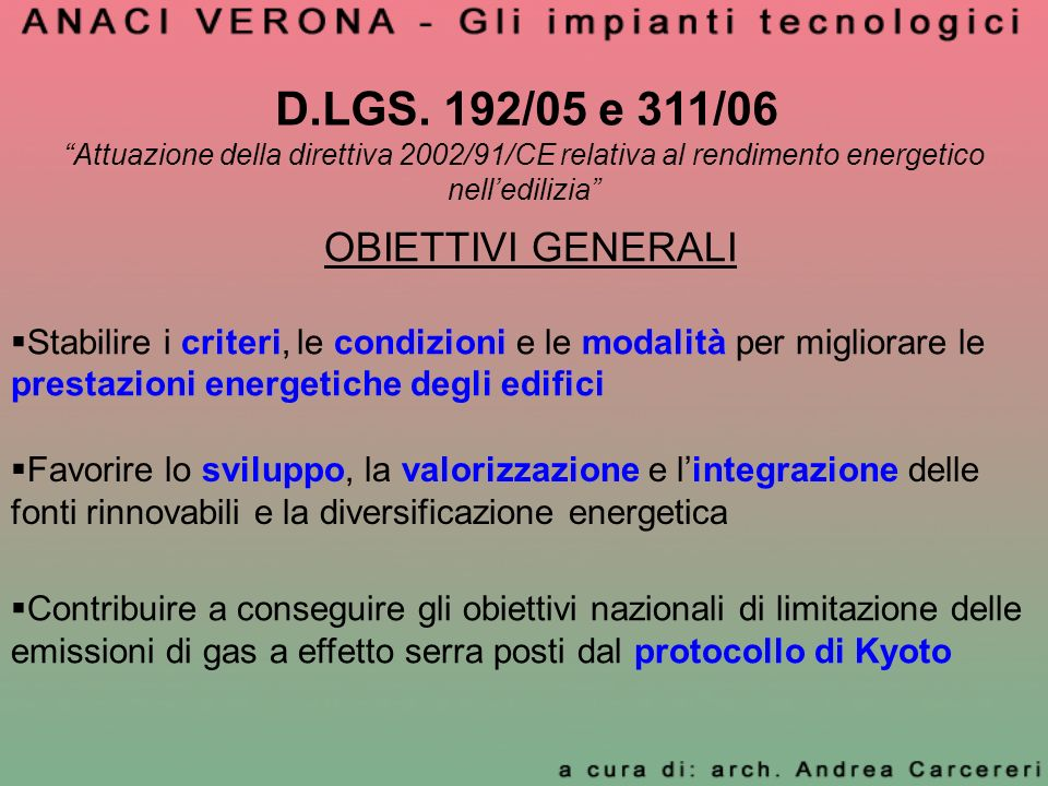 D.LGS. 192/05 e 311/06 OBIETTIVI GENERALI