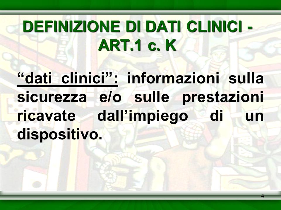 DEFINIZIONE DI DATI CLINICI - ART.1 c. K
