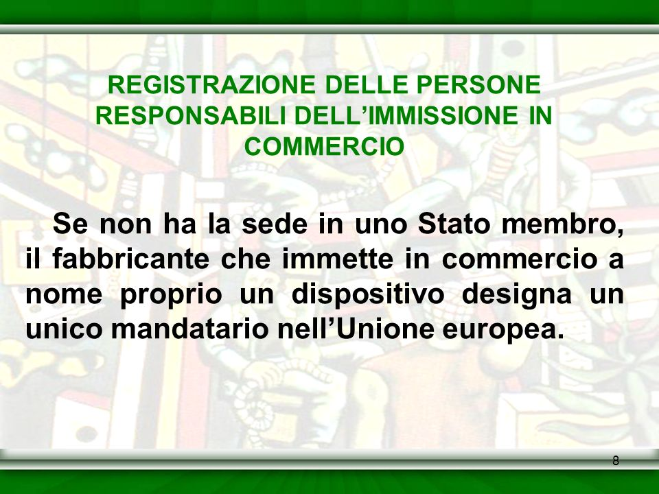 REGISTRAZIONE DELLE PERSONE RESPONSABILI DELL'IMMISSIONE IN COMMERCIO